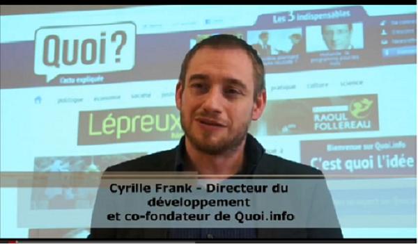 Cyrille Frank, Quoi.info : « On veut devenir le Wikipédia de l'actu  »