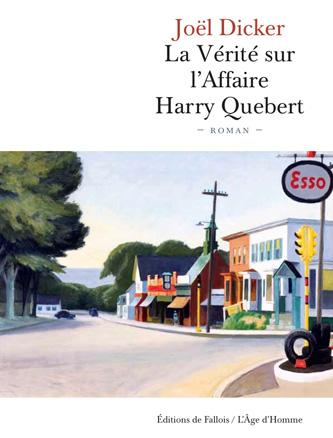 Joël Dicker, La Vérité sur l'Affaire Harry Quebert : Un thriller haletant mais pas que…