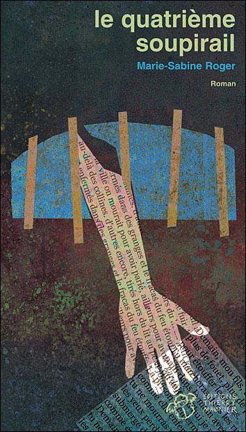 « Le quatrième soupirail » de Marie-Sabine Roger