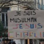 Je suis musulman, je suis Charlie.