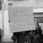 Liberté, tolérance, laïcité. La France jamais assassinée.